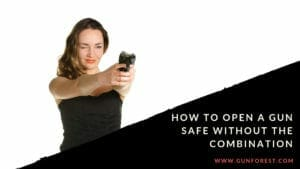 How to Open a Gun Safe Without the Combination